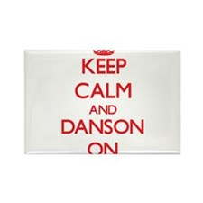 Keep Calm and Danson ON Magnets