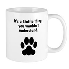 Its A Staffie Thing Mugs