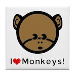 I Love Monkeys Tile Coaster