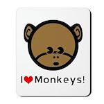 I Love Monkeys Mousepad