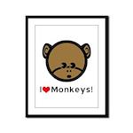 I Love Monkeys Framed Panel Print