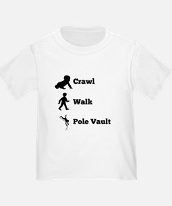 Crawl Walk Pole Vault T-Shirt