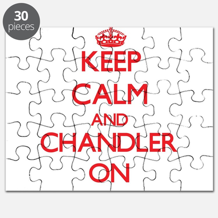 Keep Calm and Chandler ON Puzzle