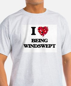 I love Being Windswept T-Shirt