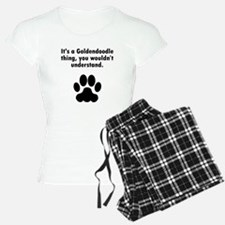 Its A Goldendoodle Thing Pajamas