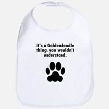 Its A Goldendoodle Thing Bib