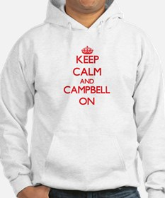 Keep Calm and Campbell ON Hoodie
