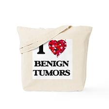 I Love Benign Tumors Tote Bag