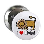 I Love Lions Button