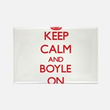 Keep Calm and Boyle ON Magnets