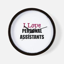 I Love PERSONAL ASSISTANTS Wall Clock