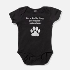 Its A Staffie Thing Baby Bodysuit