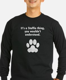 Its A Staffie Thing Long Sleeve T-Shirt