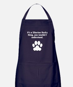 Its A Siberian Husky Thing Apron (dark)