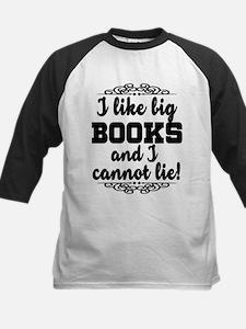 I Like Big Books And I Cannot Lie Baseball Jersey