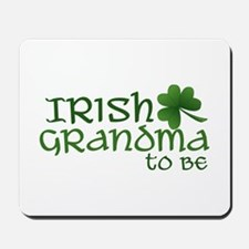 irish grandma to be Mousepad