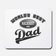 Best Machinist/Dad Mousepad