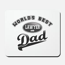 Best Lawyer/Dad Mousepad