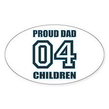 Proud Dad 4 Kids Oval Sticker (10 pk)