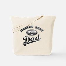Best Machinist/Dad Tote Bag