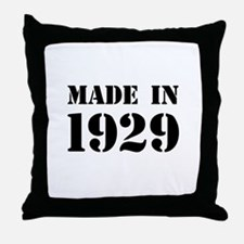 Made in 1929 Throw Pillow