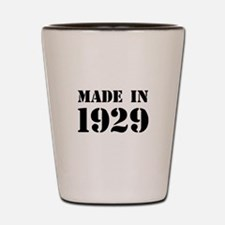 Made in 1929 Shot Glass