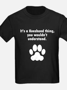 Its A Keeshond Thing T-Shirt