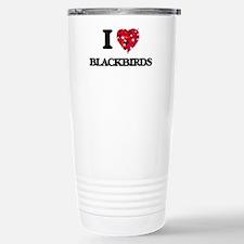 I Love Blackbirds Stainless Steel Travel Mug