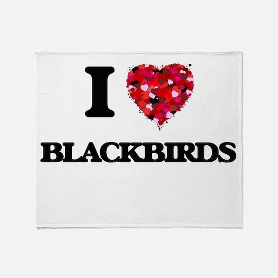 I Love Blackbirds Throw Blanket