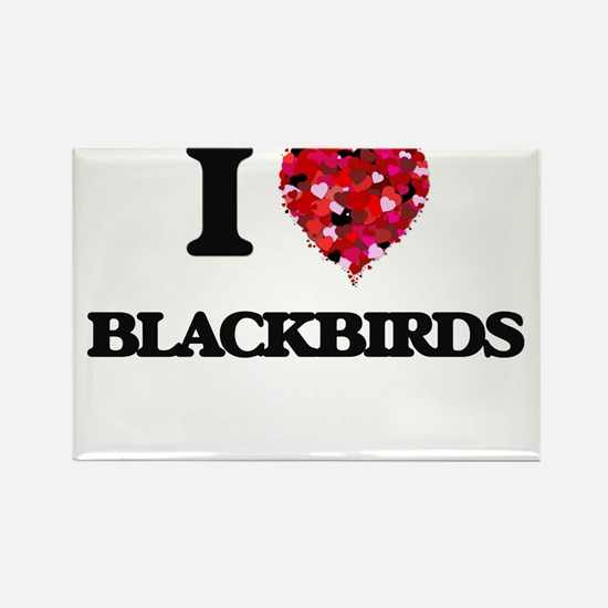 I Love Blackbirds Magnets
