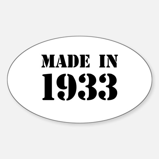Made in 1933 Decal