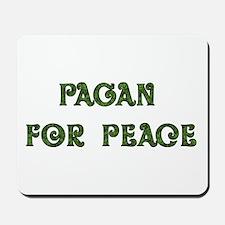 Pagan For Peace Mousepad