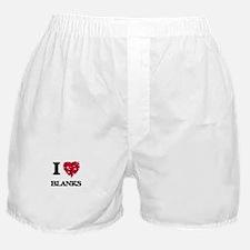 I Love Blanks Boxer Shorts