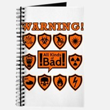 Warning signs - all kinds of bad Journal