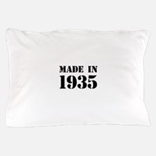Made in 1935 Pillow Case