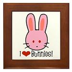 I Love Bunnies Framed Tile