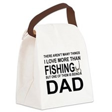 FISHING - THERE AREN'T MANY THING Canvas Lunch Bag