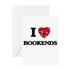I Love Bookends Greeting Cards