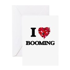 I Love Booming Greeting Cards