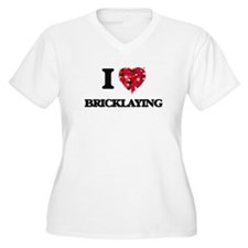 I Love Bricklaying Plus Size T-Shirt