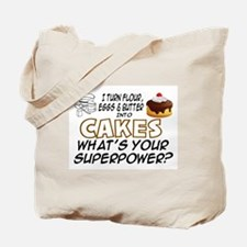 BAKING - I TURN FLOUR, EGGS AND BUTTER IN Tote Bag