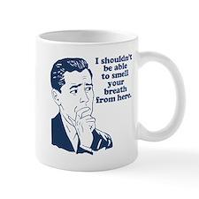 Funny Stank Breath Insult Mug