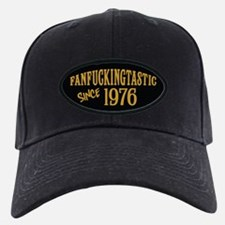 Fanfuckingtastic Since 1976 Baseball Hat
