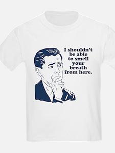 Funny Stank Breath Insul T-Shirt