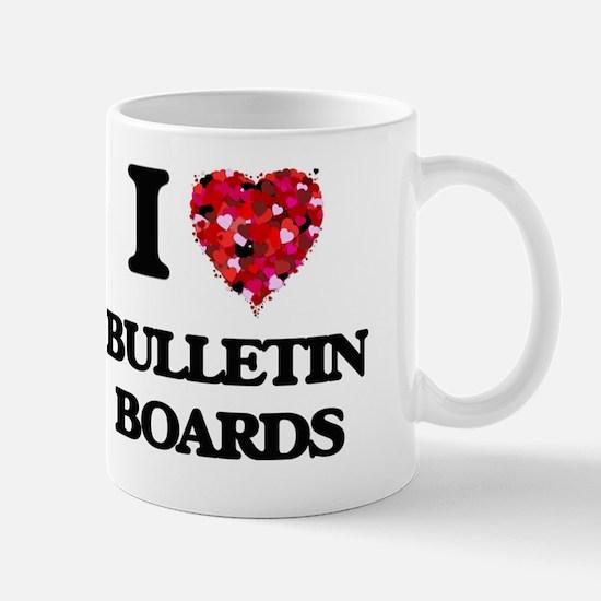I Love Bulletin Boards Mug