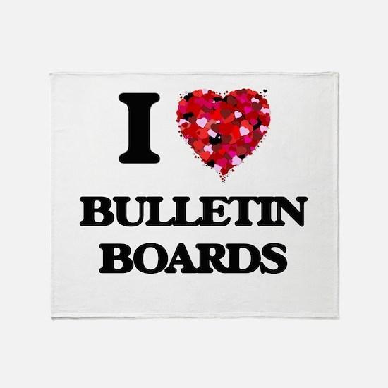 I Love Bulletin Boards Throw Blanket
