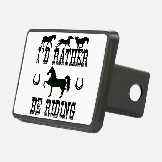 Horse - I'd Rather Be Ridi Hitch Cover