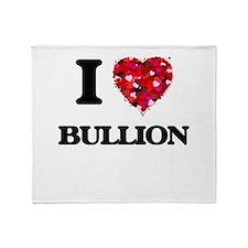 I Love Bullion Throw Blanket