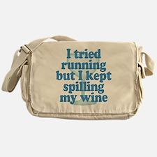 Lazy Slacker - Spilling My Wine Messenger Bag