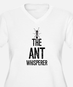 The Ant Whisperer Plus Size T-Shirt